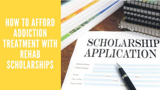 rehab scholarships